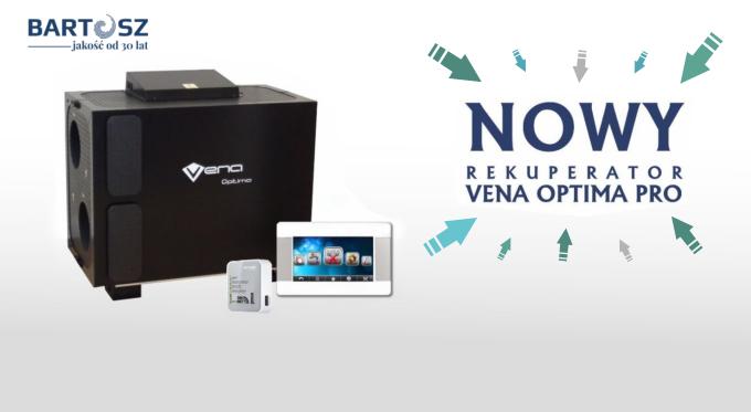 VENA Optima PRO - nowy rekuperator w rodzinie VENA