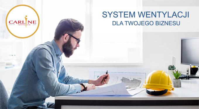 System wentylacji - rozwiązania dla biznesu!