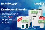 Poznaj nowości - Komfovent Domekt R400V i R400H