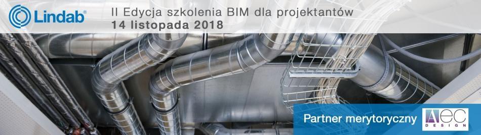BIM dla projektantów - jesienna edycja szkolenia Lindab Polska i AEC Design